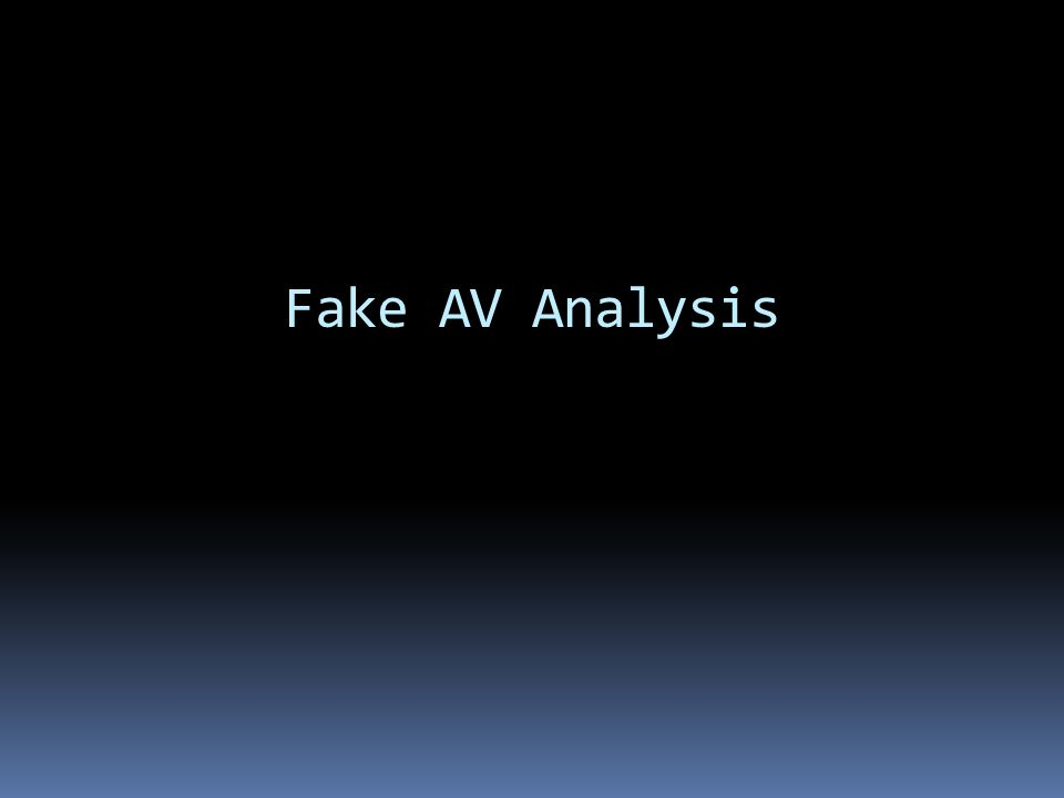 Fake AV Analysis