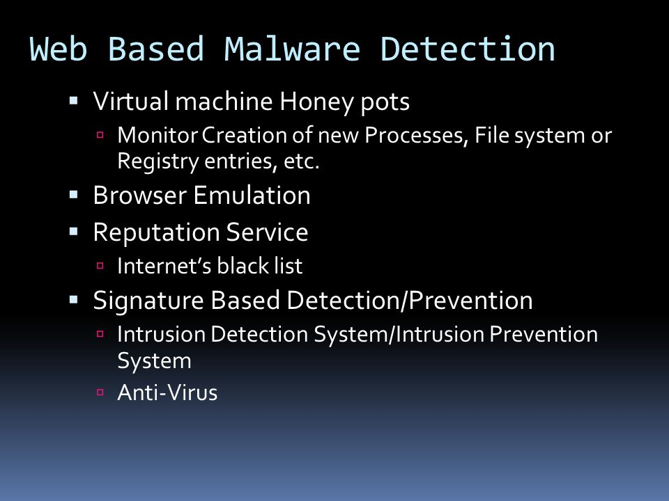 Web Based Malware Detection