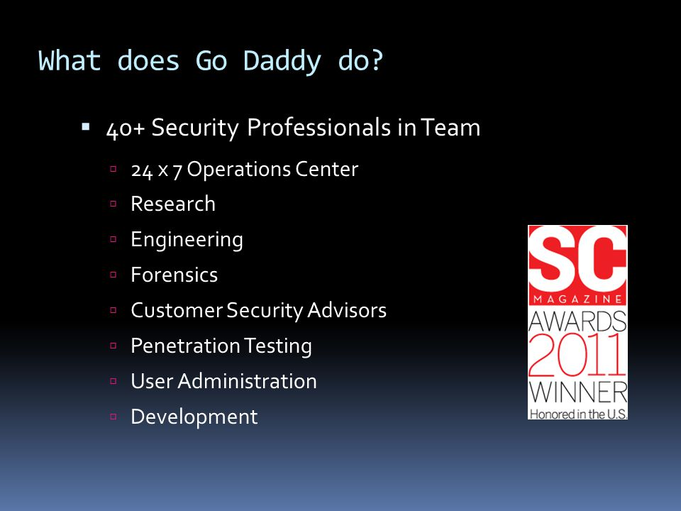 What does Go Daddy do 40+ Security Professionals in Team