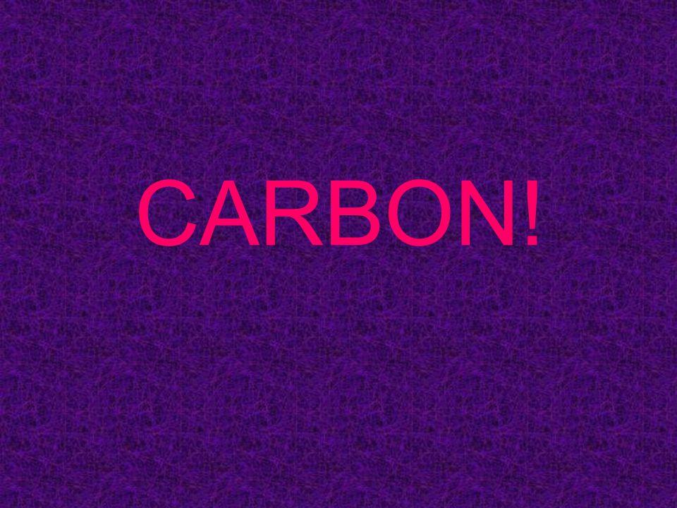 CARBON!