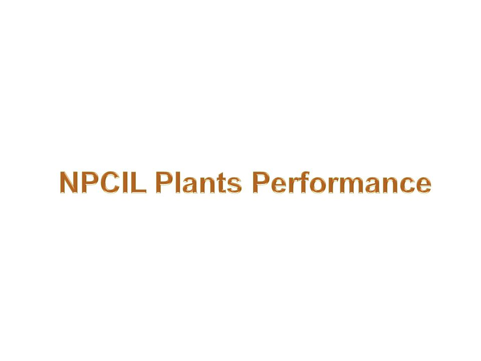 NPCIL Plants Performance