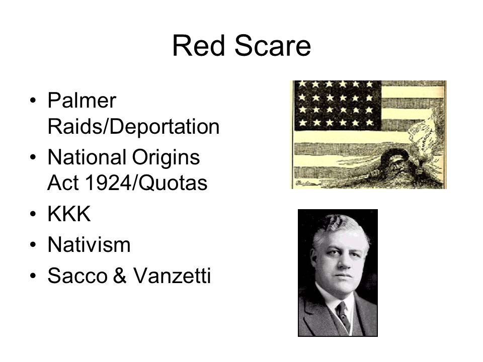 Red Scare Palmer Raids/Deportation National Origins Act 1924/Quotas