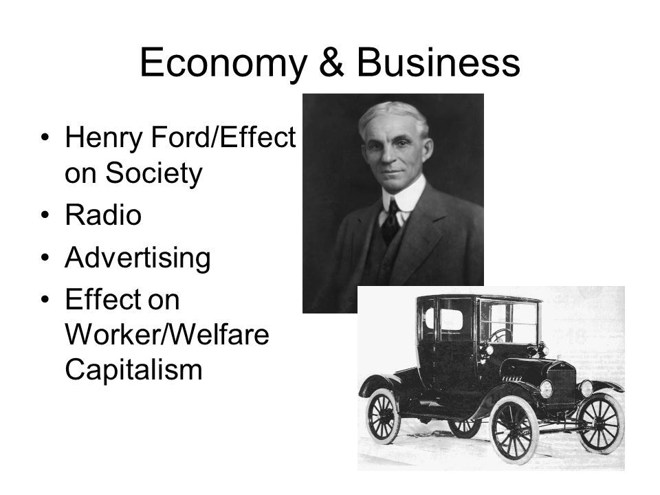 Economy & Business Henry Ford/Effect on Society Radio Advertising