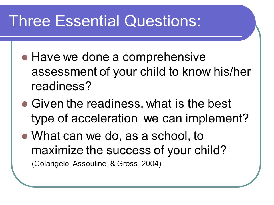 Three Essential Questions:
