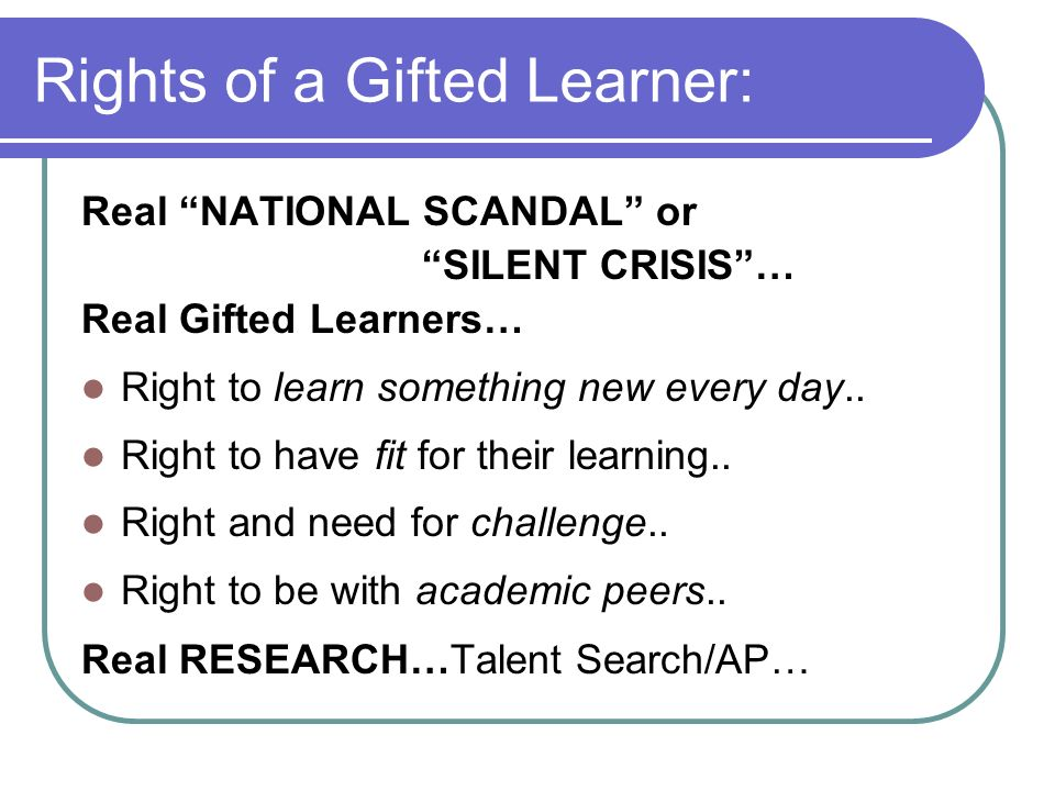 Rights of a Gifted Learner: