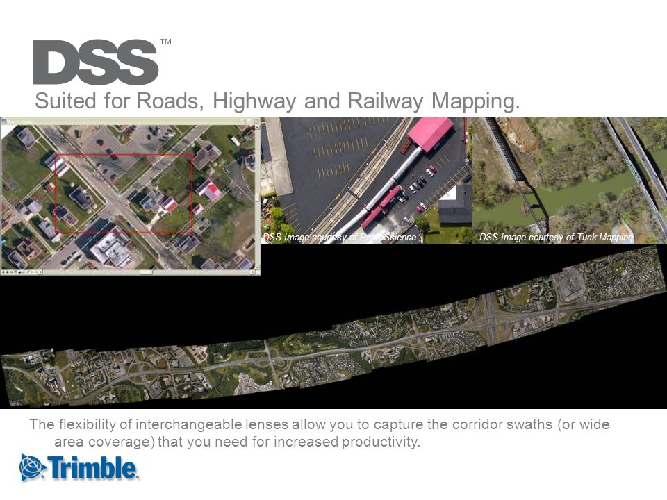 Suited for Roads, Highway and Railway Mapping.