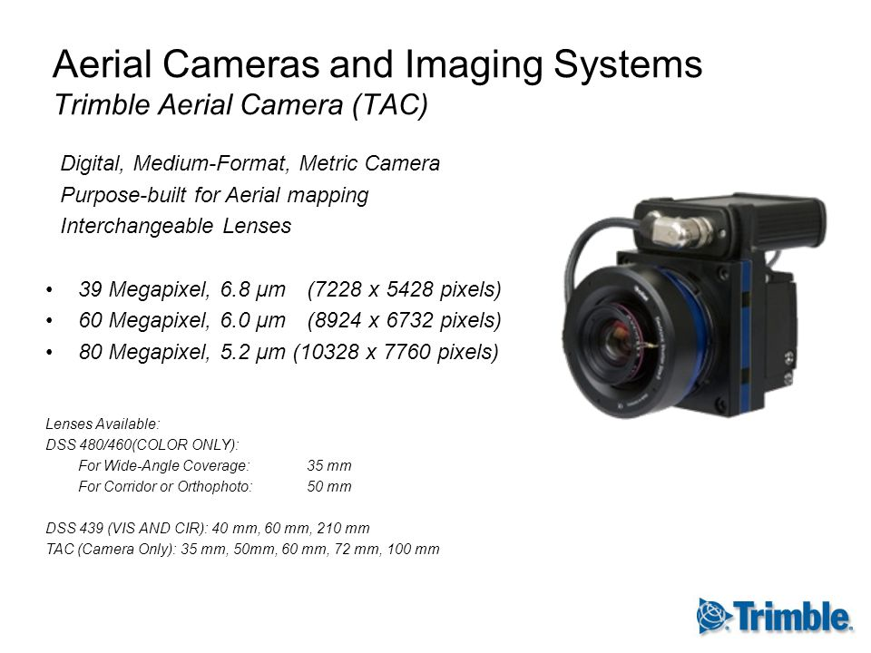 Aerial Cameras and Imaging Systems Trimble Aerial Camera (TAC)