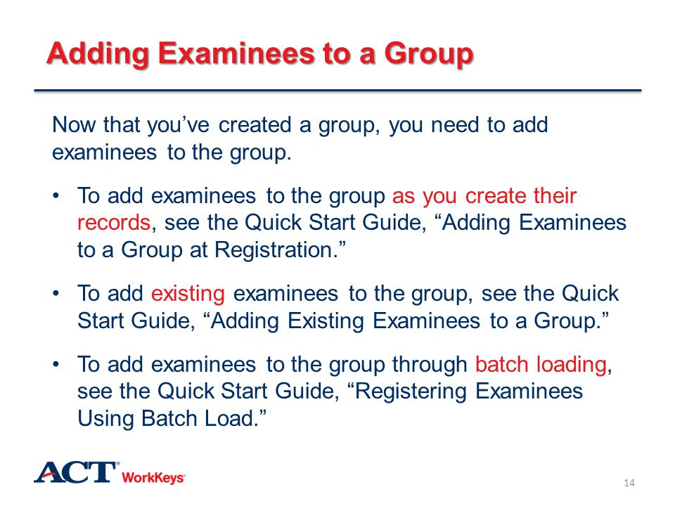 Adding Examinees to a Group