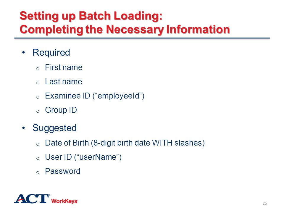 Setting up Batch Loading: Completing the Necessary Information