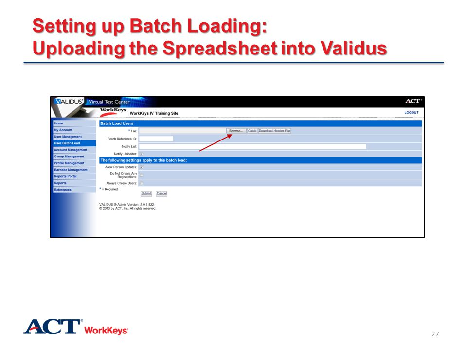 Setting up Batch Loading: Uploading the Spreadsheet into Validus