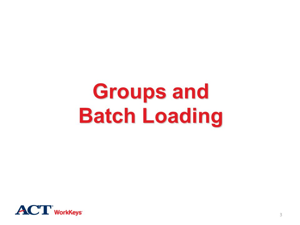 Groups and Batch Loading