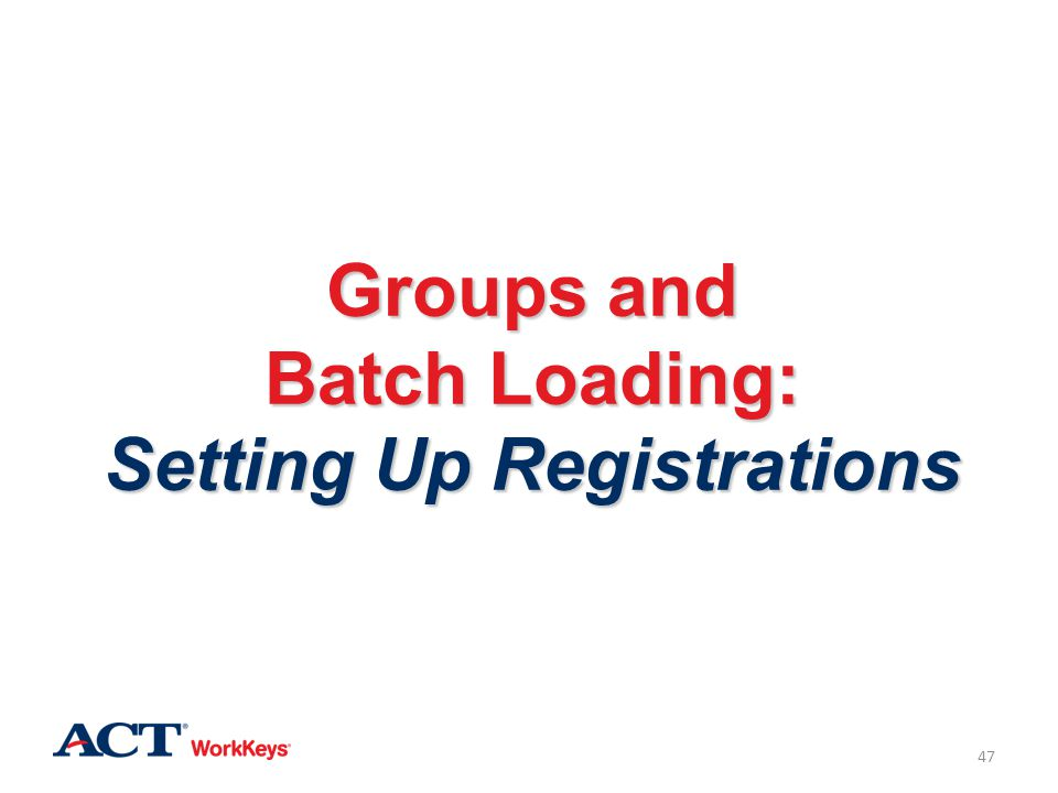 Groups and Batch Loading: Setting Up Registrations