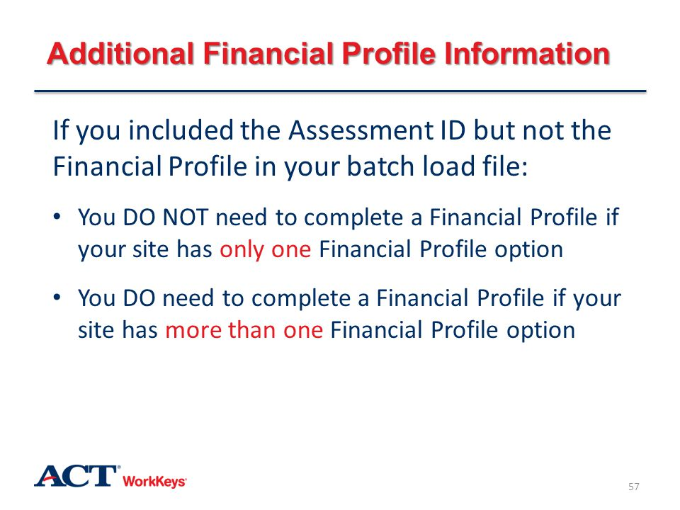 Additional Financial Profile Information