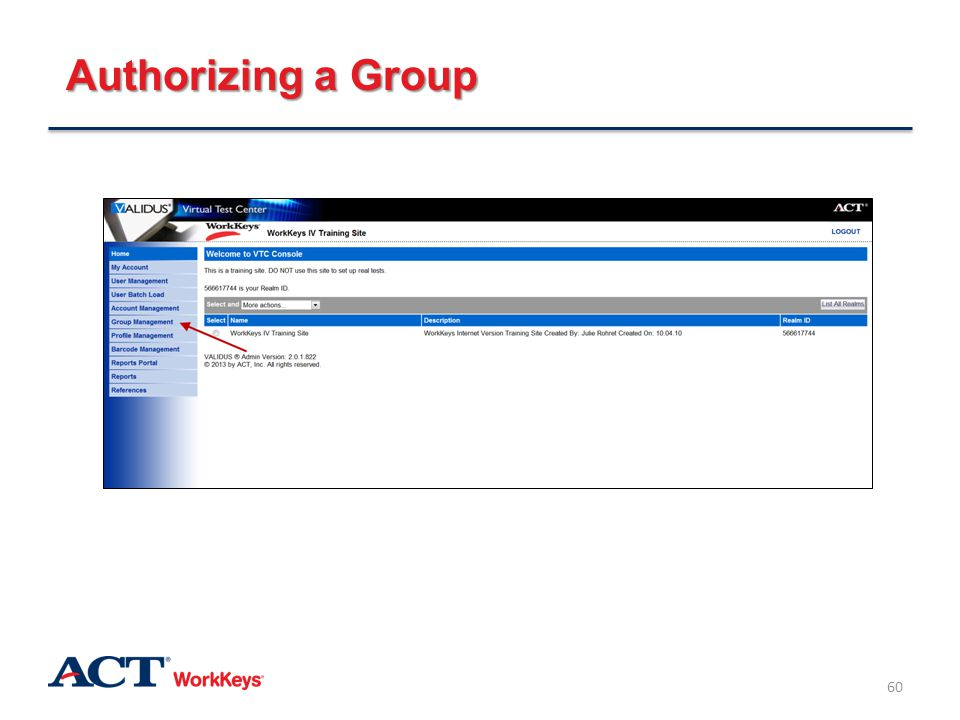 Authorizing a Group After you've logged in to Validus, click on Group Management along the left side of the page.