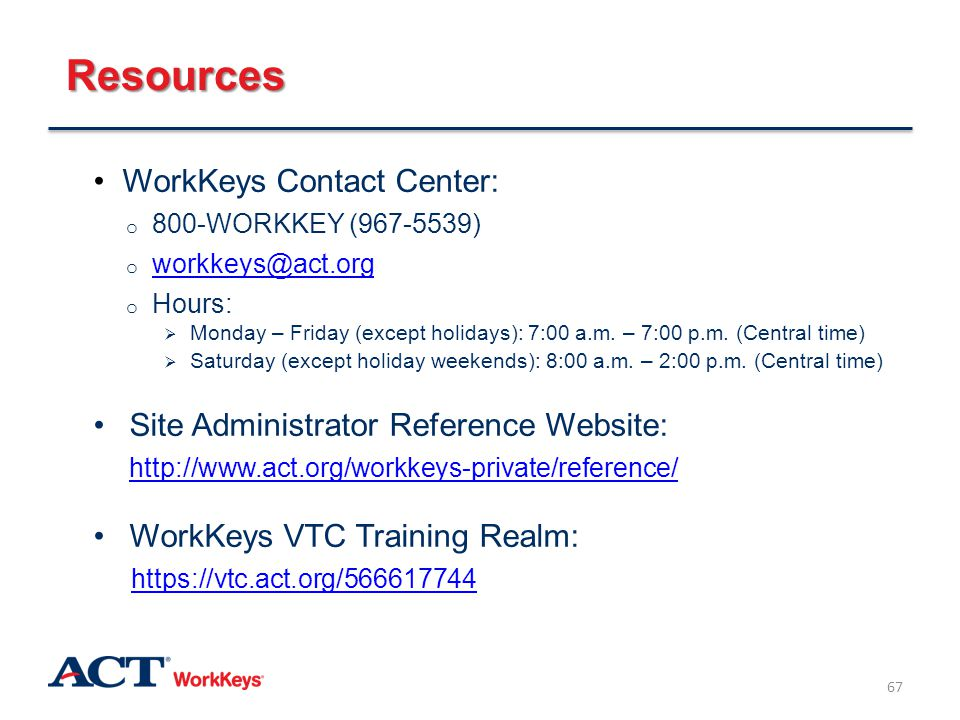 Resources WorkKeys Contact Center: