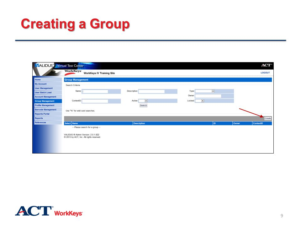 Creating a Group On the right side of the page, click the Create button.