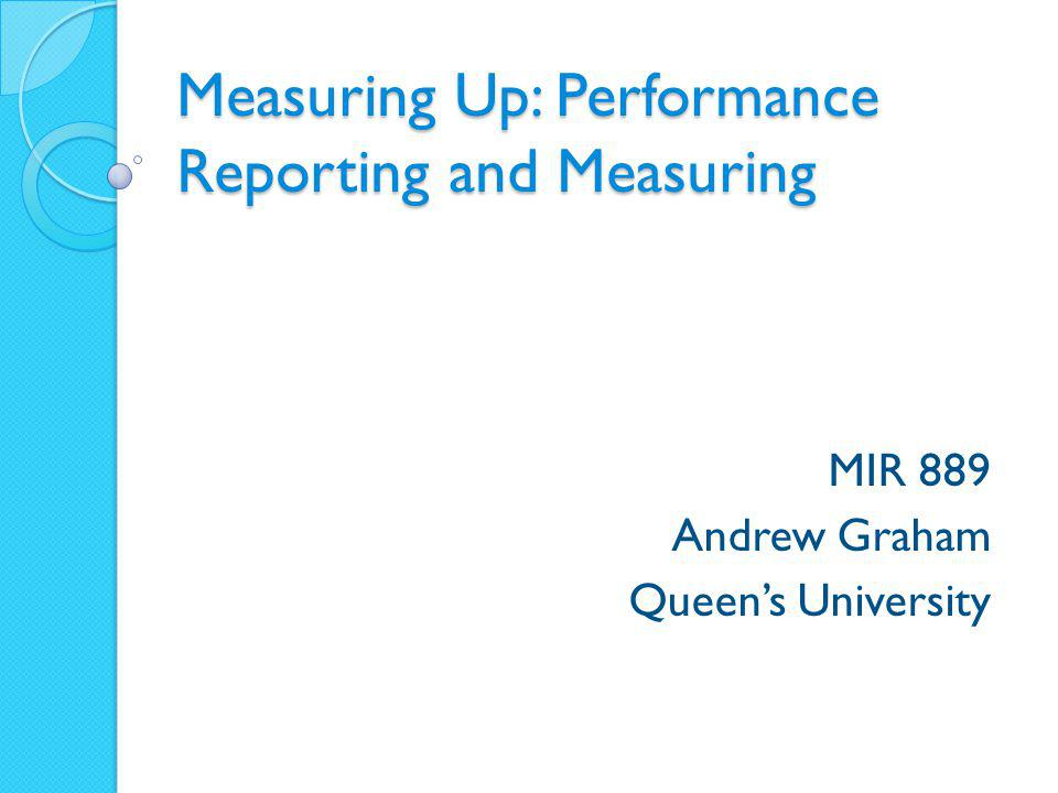 Measuring Up: Performance Reporting and Measuring