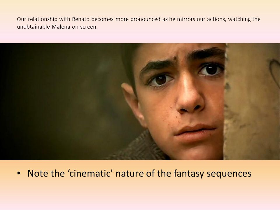 Note the 'cinematic' nature of the fantasy sequences
