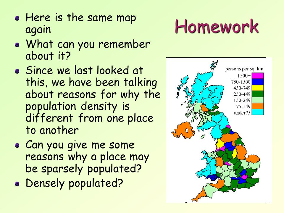 Homework Here is the same map again What can you remember about it