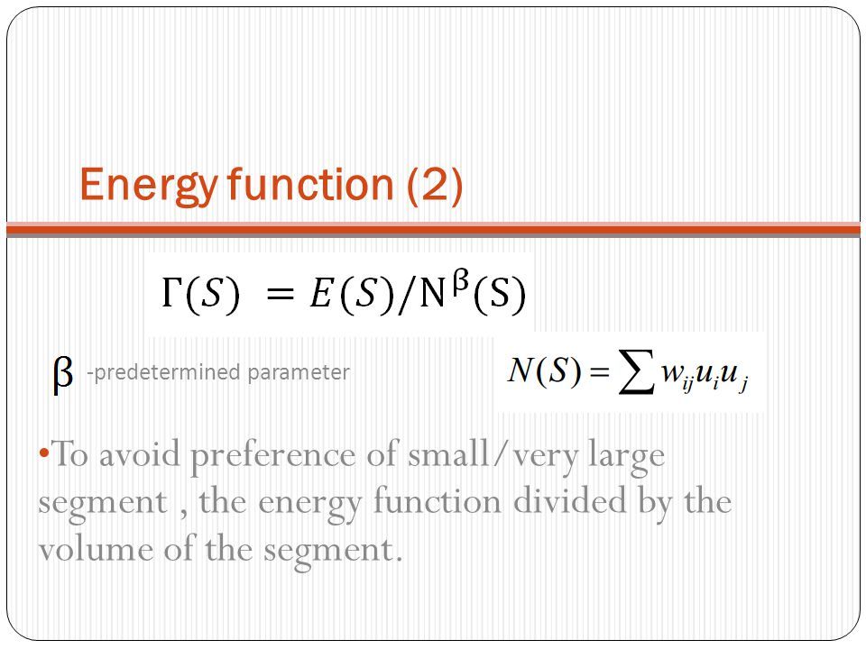 Energy function (2) -predetermined parameter.