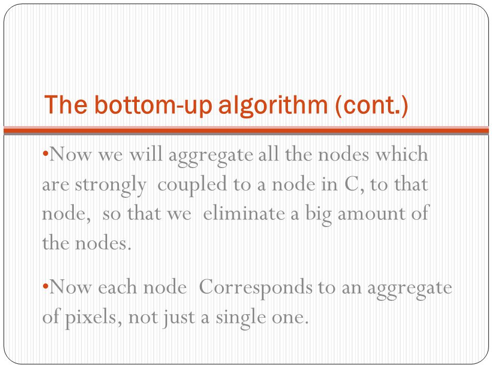 The bottom-up algorithm (cont.)