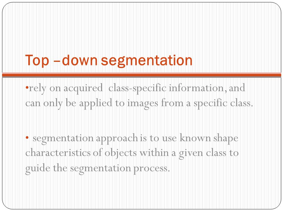 Top –down segmentation