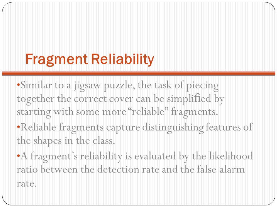 Fragment Reliability
