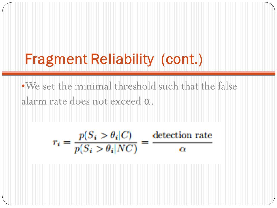 Fragment Reliability (cont.)