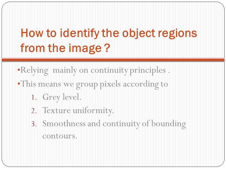 How to identify the object regions from the image