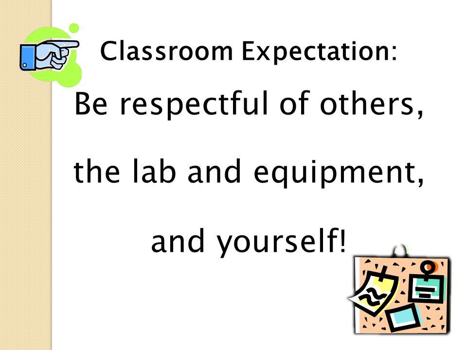 Classroom Expectation:
