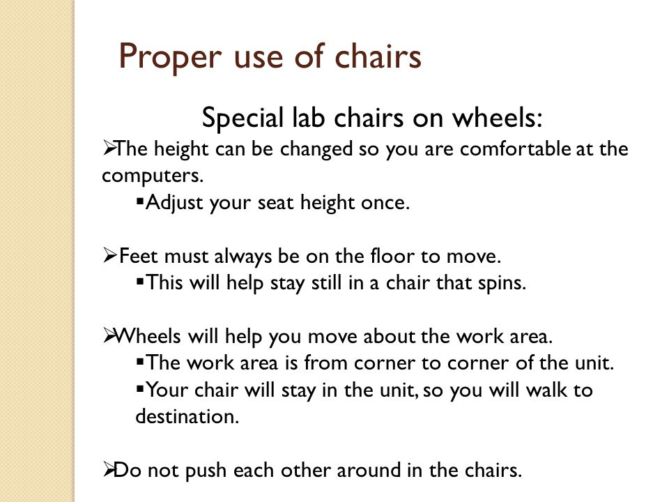 Special lab chairs on wheels: