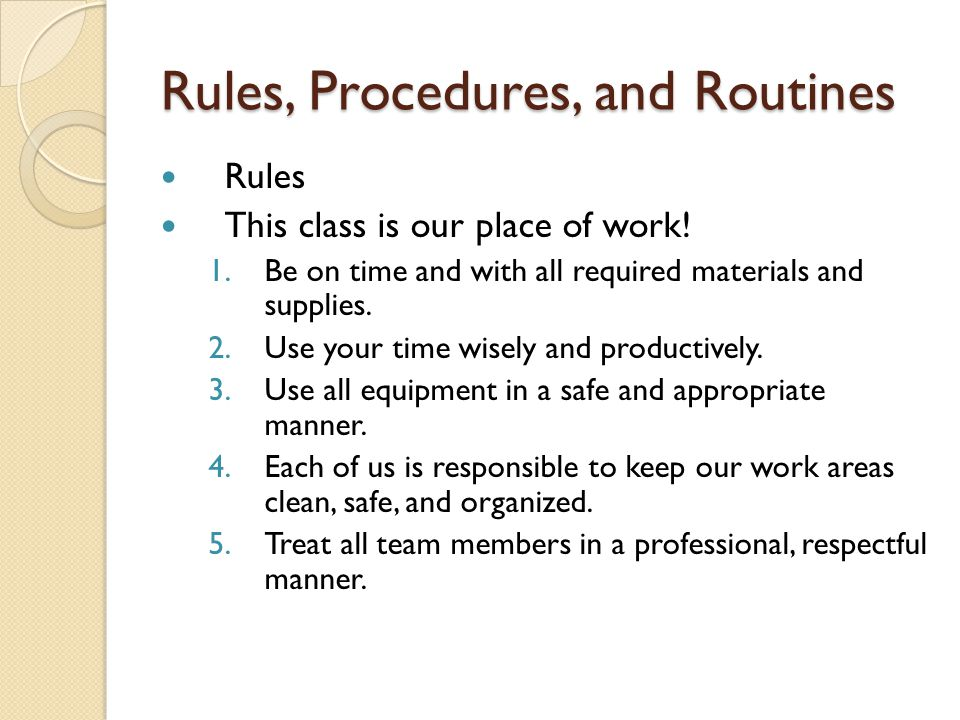 Rules, Procedures, and Routines