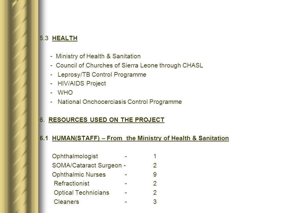 5.3 HEALTH - Ministry of Health & Sanitation. - Council of Churches of Sierra Leone through CHASL.