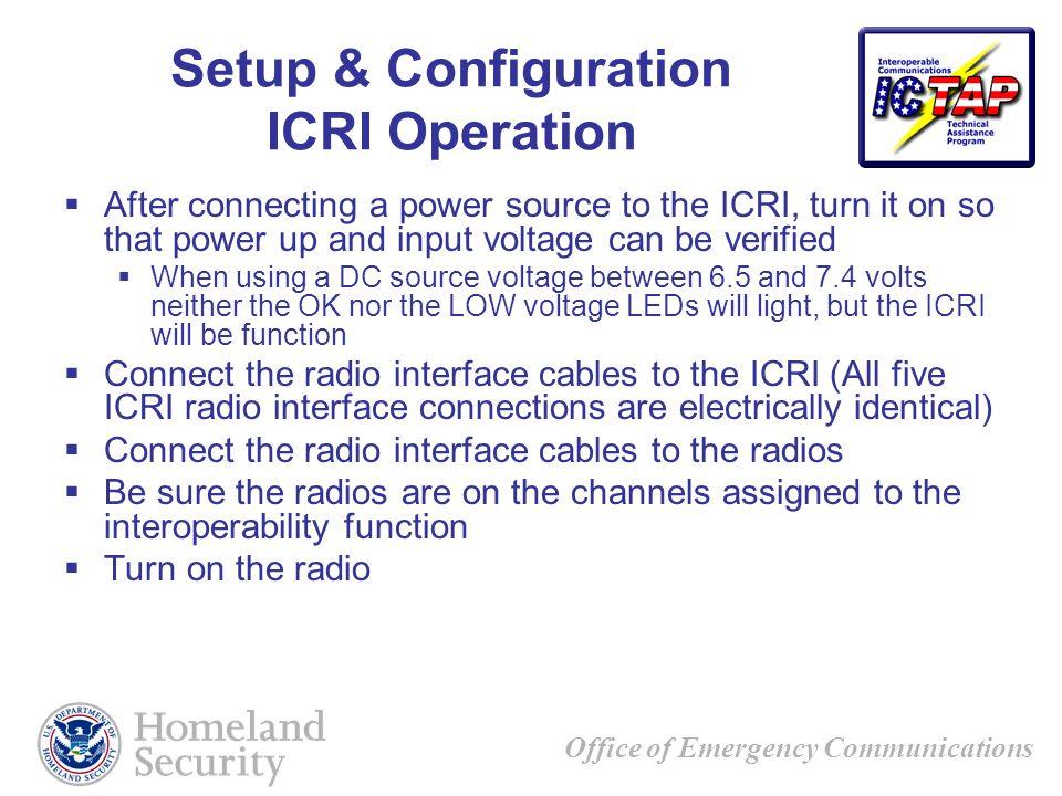 Setup & Configuration ICRI Operation