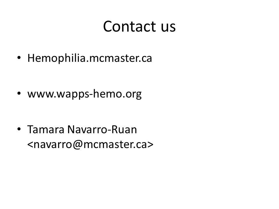Contact us Hemophilia.mcmaster.ca www.wapps-hemo.org
