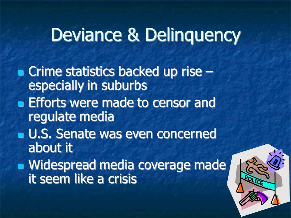 Deviance & Delinquency