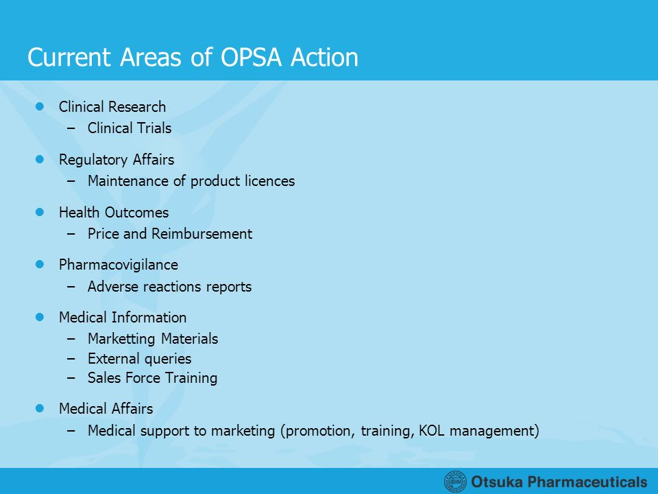 Current Areas of OPSA Action