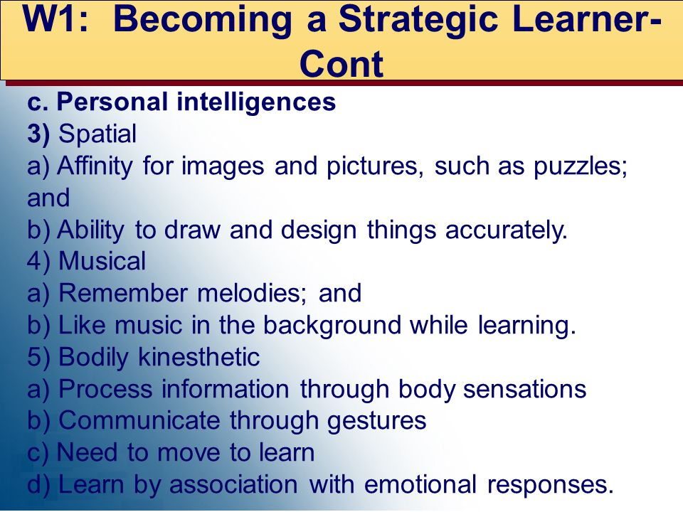 W1: Becoming a Strategic Learner- Cont
