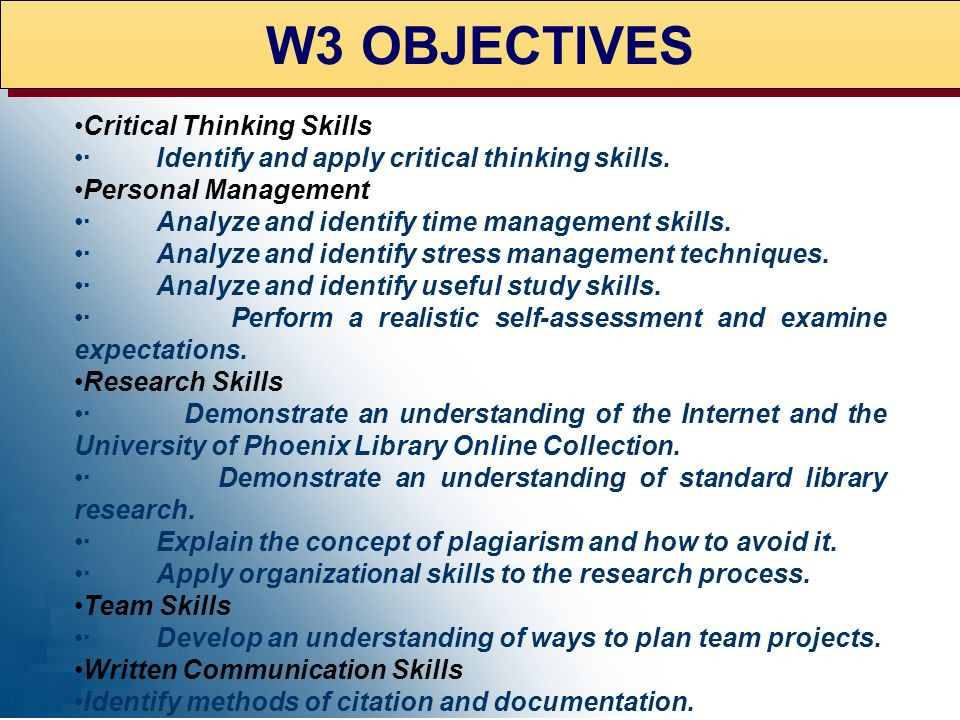 W3 OBJECTIVES Critical Thinking Skills