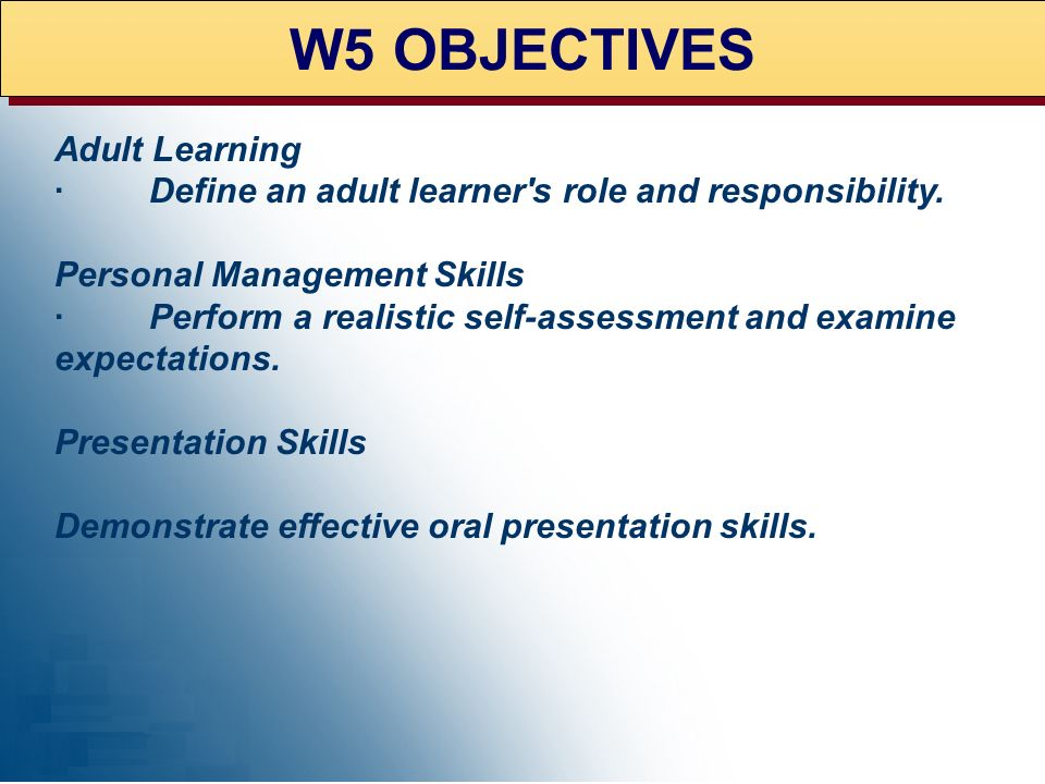 W5 OBJECTIVES Adult Learning