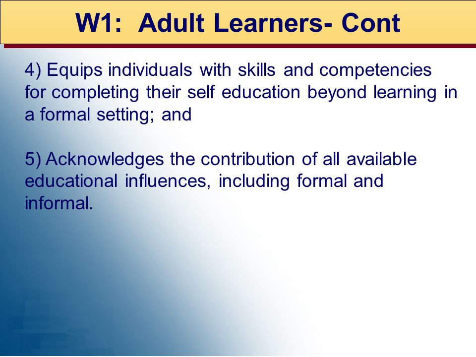 W1: Adult Learners- Cont
