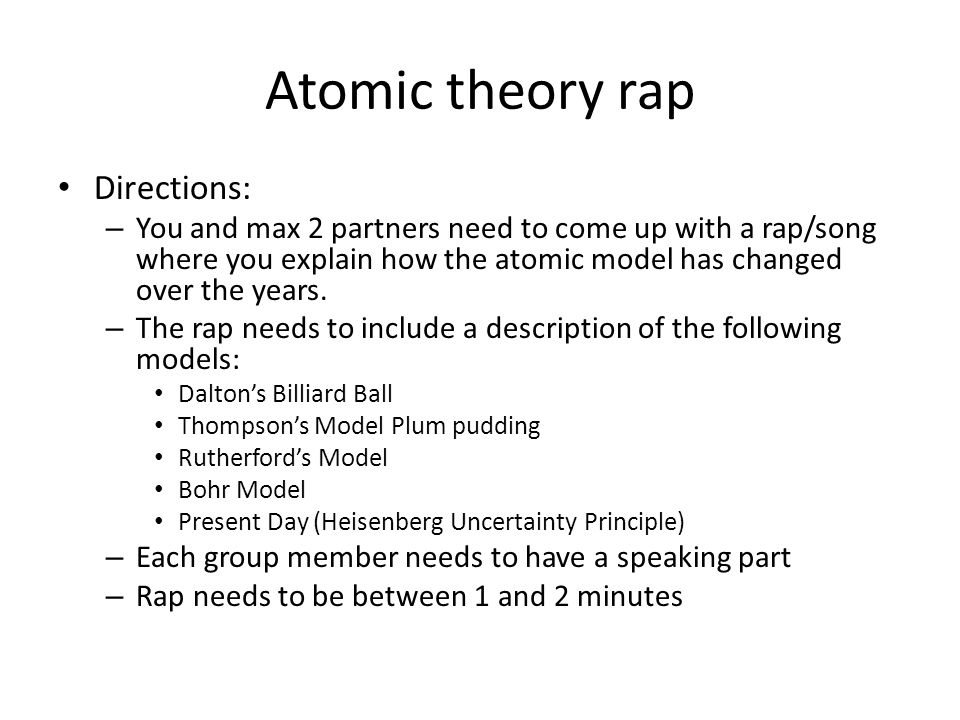 Atomic theory rap Directions: