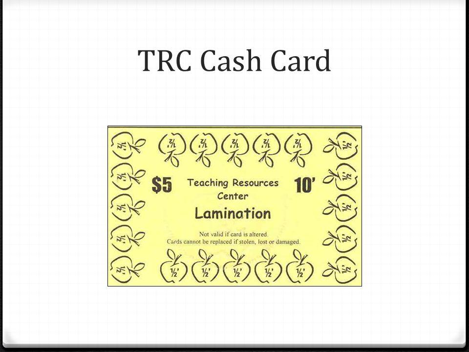 TRC Cash Card
