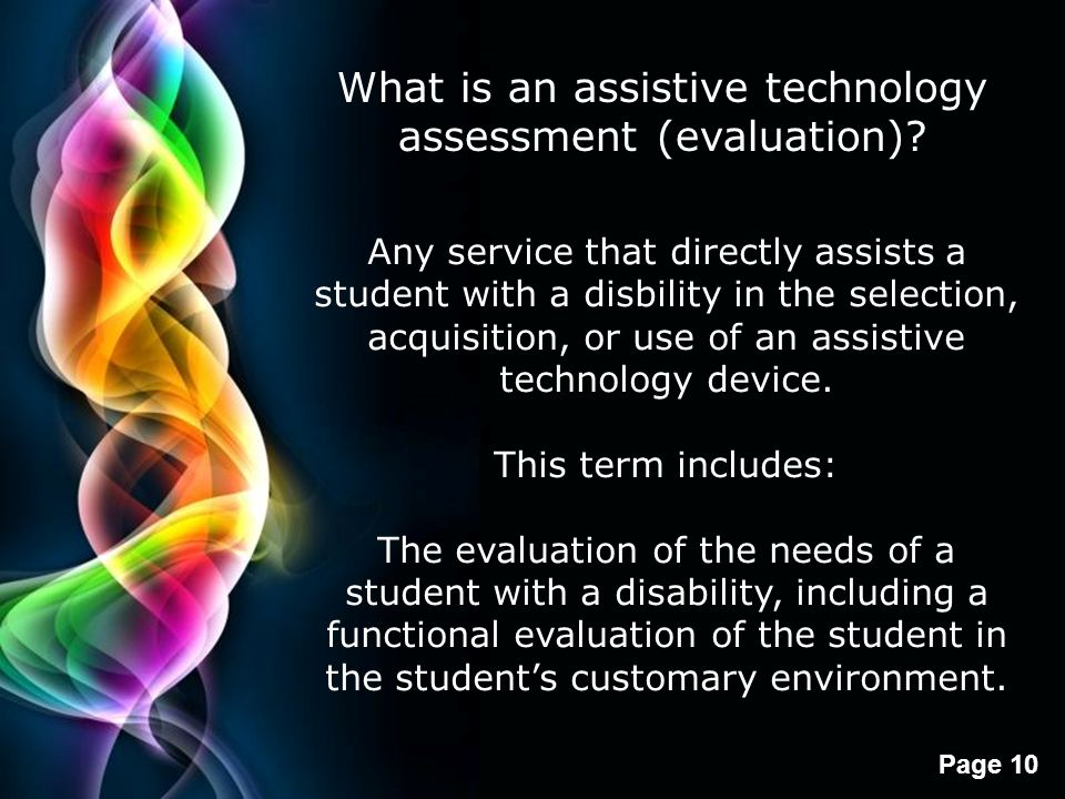 What is an assistive technology assessment (evaluation)