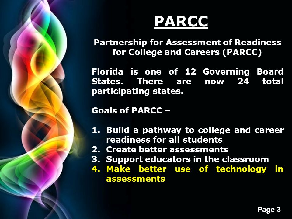 PARCC Partnership for Assessment of Readiness for College and Careers (PARCC)