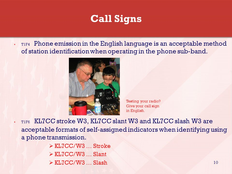 Call Signs KL7CC/W3 … Stroke KL7CC/W3 … Slant KL7CC/W3 … Slash 10