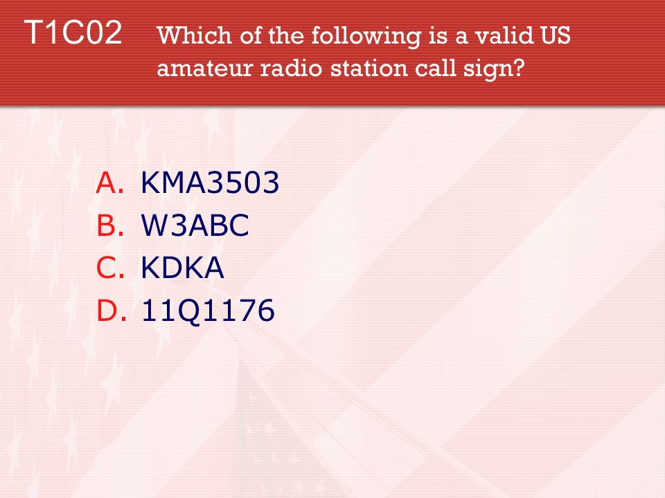 T1C02. Which of the following is a valid US