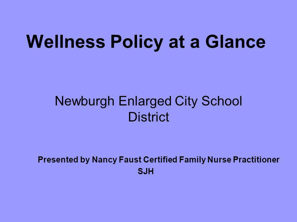 Wellness Policy at a Glance