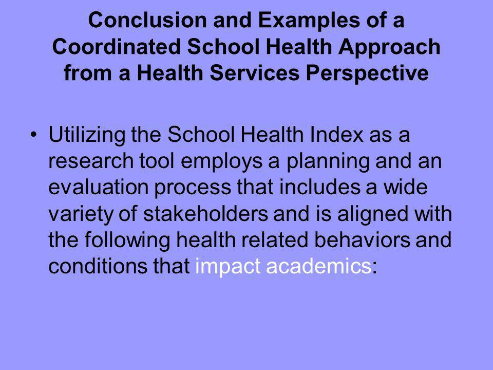 Conclusion and Examples of a Coordinated School Health Approach from a Health Services Perspective