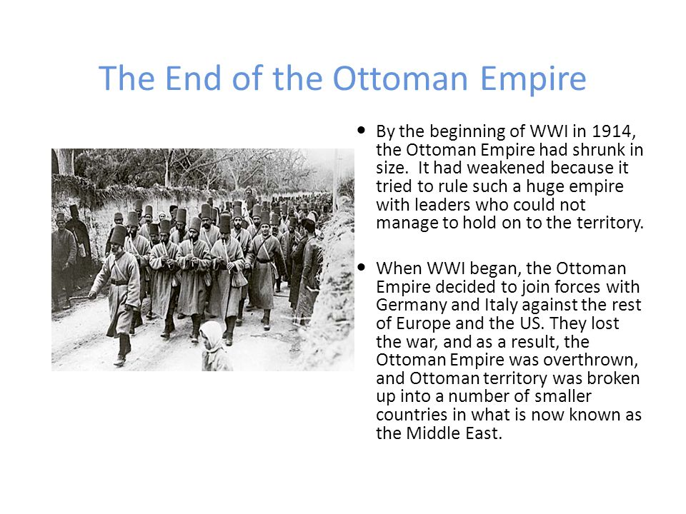 The End of the Ottoman Empire